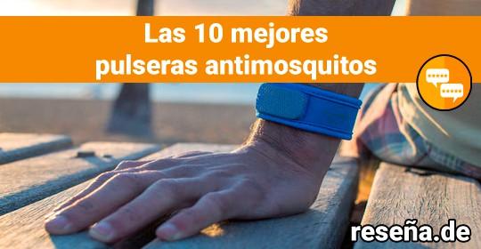 Las 10 mejores pulseras antimosquitos