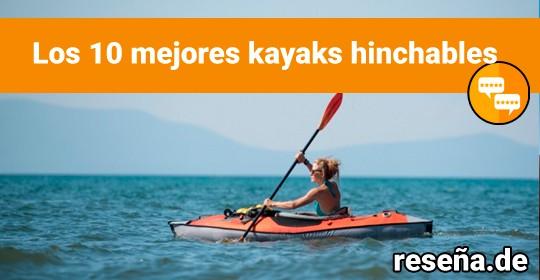 Los mejores kayaks hinchables