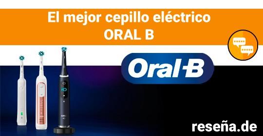 El mejor Cepillo eléctrico Oral B